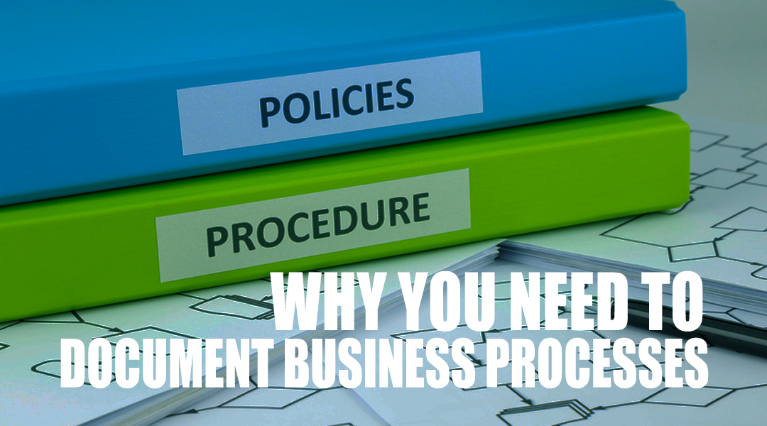 Why You Need to Document Business Processes