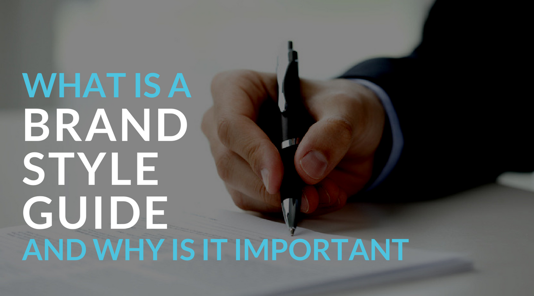What is a Brand Style Guide and Why is it Important?