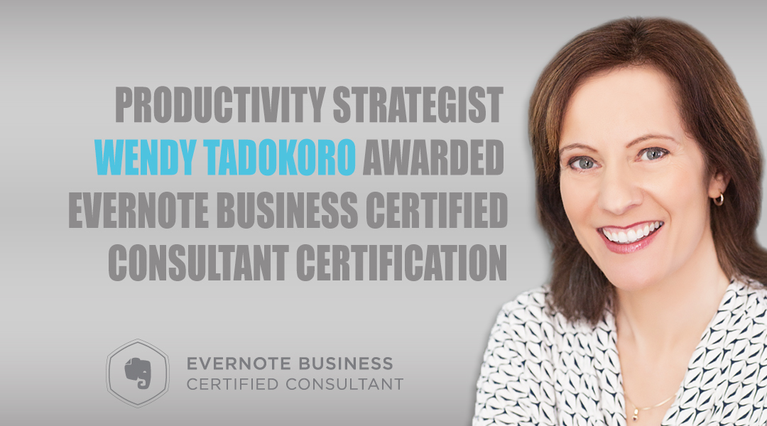 Wendy Tadokoro Productivity Specialist Evernote Business Certified Consultant